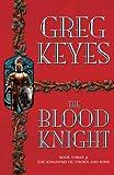 The Blood Knight (Kingdoms of Thorn & Bone)