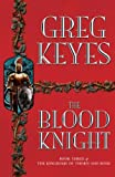 The Blood Knight (140503355X) by Keyes, Greg