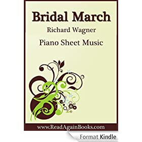 Bridal March from Lohengrin for Piano Wedding Sheet Music (English Edition)