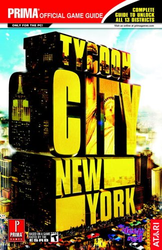 Tycoon City: New York (Prima Official Game Guide)