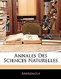 echange, troc Anonymous - Annales Des Sciences Naturelles