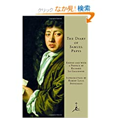 The Diary of Samuel Pepys (Modern Library)