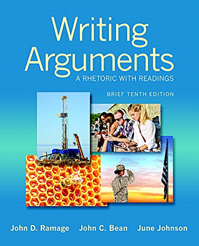 Writing Arguments: A Rhetoric with Readings, 10th Edition