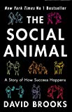 Cover of The Social Animal by David Brooks 1907595449