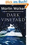 The Dark Vineyard: A Bruno Courr�ges...