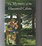 img - for MYSTERY OF HAUNTED CABIN CL book / textbook / text book