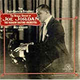 From Barrelhouse to Broadway: The Musical Odyssey of Joe Jordan