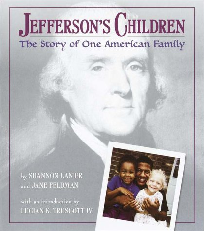 Jefferson's Children: The Story of One American Family, Shannon Lanier