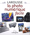 La photo num�rique facile