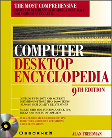 Computer Desktop Encyclopedia, 9th Ed