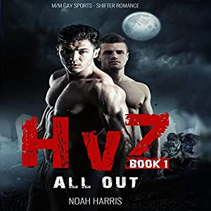 HvZ: All Out (M/M Gay Sports Shifter Romance Book 1) Audiobook