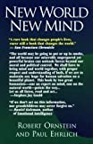 New World, New Mind: Moving Toward Conscious Evolution (1883536243) by Ornstein, Robert