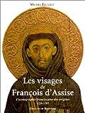 echange, troc Michel Feuillet - Les images de François d'Assise