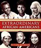 img - for Extraordinary African-Americans: From Colonial to Contemporary Times (Extraordinary People) book / textbook / text book