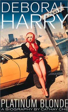 Deborah Harry: Platinum Blonde