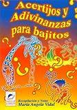 Acertijos y Adivinanzas Para Bajitos (Spanish Edition)