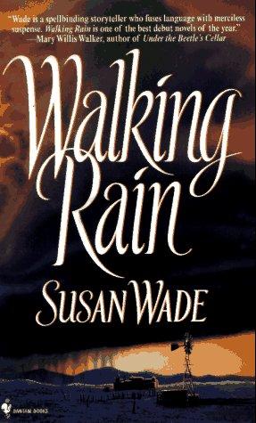 Walking Rain, Susan Wade