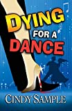 Dying for a Dance (Laurel McKay Mysteries)