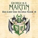 Das Lied von Eis und Feuer 18 | George R. R. Martin