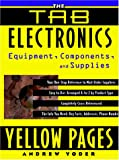 img - for The Tab Electronics Yellow Pages: Equipment, Components, and Supplies book / textbook / text book