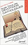 Guide pratique des dévotions catholiques par Fabre