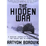 The Hidden War: A Russian Journalist's Account of the Soviet War in Afghanistanby Artyom Borovik