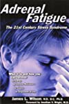 Adrenal Fatigue: The 21st Century Str...