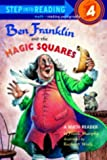 Ben Franklin and the Magic Squares (Step Into Reading Step 4)