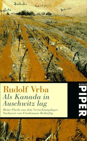 Buchseite und Rezensionen zu 'Als Kanada in Auschwitz lag' von Rudolf Vrba