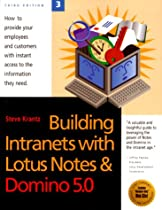 Building Intranets With Lotus Notes & Domino 5.0