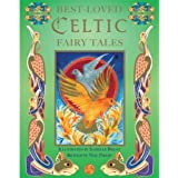 Best-Loved Celtic Fairy Talesby Isabelle Brent