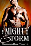 By Samantha Towle The Mighty Storm [Paperback]