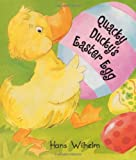 Quacky Ducky's Easter Egg (0060534303) by Wilhelm, Hans