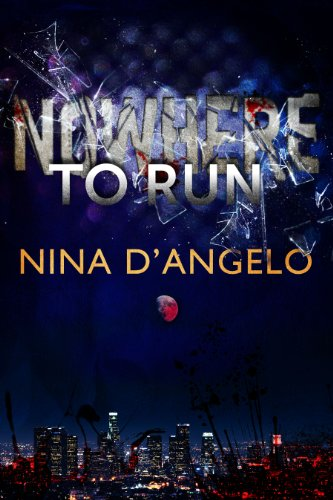 Nowhere to Run (Stephanie Carovella) by Nina D'Angelo