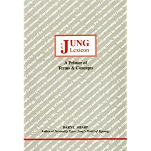 Jung lexicon: A primer of terms & concepts