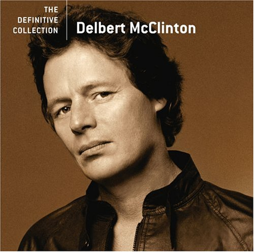 DELBERT MCCLINTON - The Definitive Collection - Lyrics2You