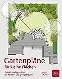 Gartenpläne für kleine Flächen: Einfach nachgestalten für Reihen- und Doppelhäuser