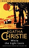 While the Light Lasts (0006510183) by Agatha Christie