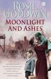Moonlight and Ashes Rosie Goodwin