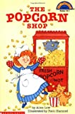 The Popcorn Shop (Hello Reader!)