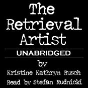 The Retrieval Artist | [Kristine Kathryn Rusch]