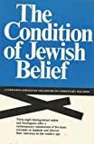 img - for The Condition of Jewish Belief: a Symposium book / textbook / text book