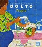 echange, troc Catherine Dolto, Colline Faure-Poirée - Propre