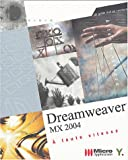 Dreamweaver MX 2004 : A toute vitesse