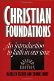 Christian Foundations: An Introduction to Faith in Our Time