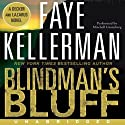 Blindman's Bluff (       UNABRIDGED) by Faye Kellerman Narrated by Mitchell Greenberg