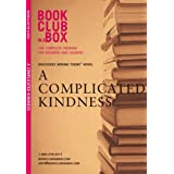 Bookclub in a Box Discusses the Novel a Complicated Kindnessby Marilyn Herbert
