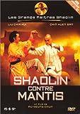 echange, troc Shaolin contre Mantis