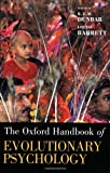 Oxford Handbook of Evolutionary Psychology (Oxford Library of Psychology)