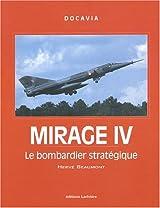 Mirage IV - Le bombardier stratégique